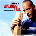 Широко шагая / Walking Tall (2004)