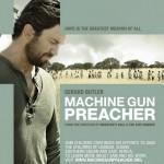 Проповедник с пулеметом / Machine Gun Preacher (2011)